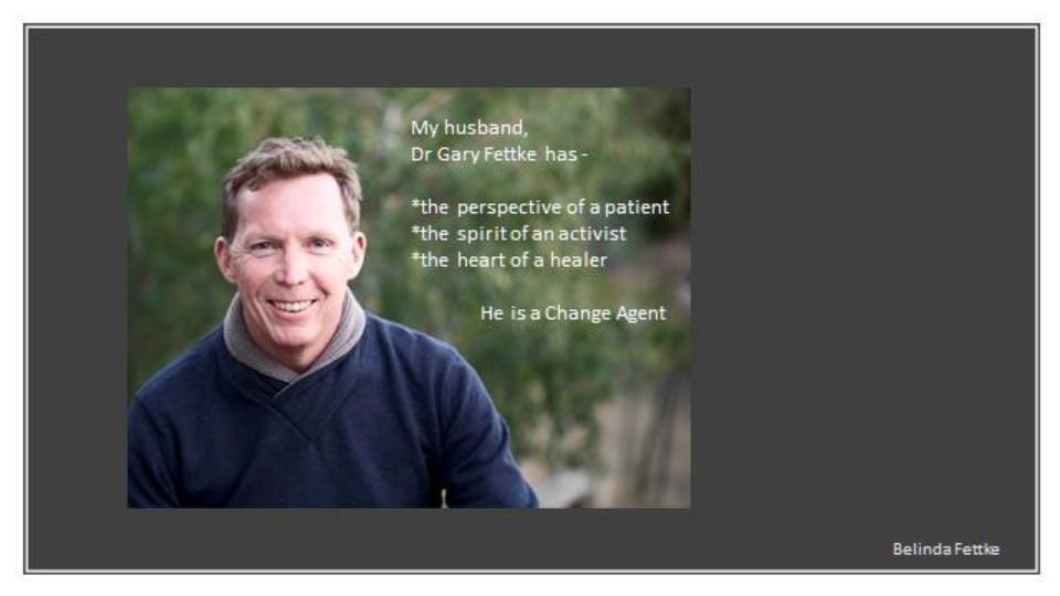 Gary Fettke Is A Change Agent
